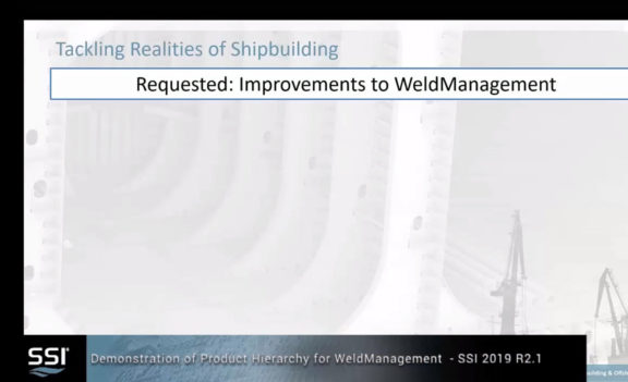 SSI 2019 R2.1 Secondary Product Hierarchy for WeldManagement Walk-through Demonstration
