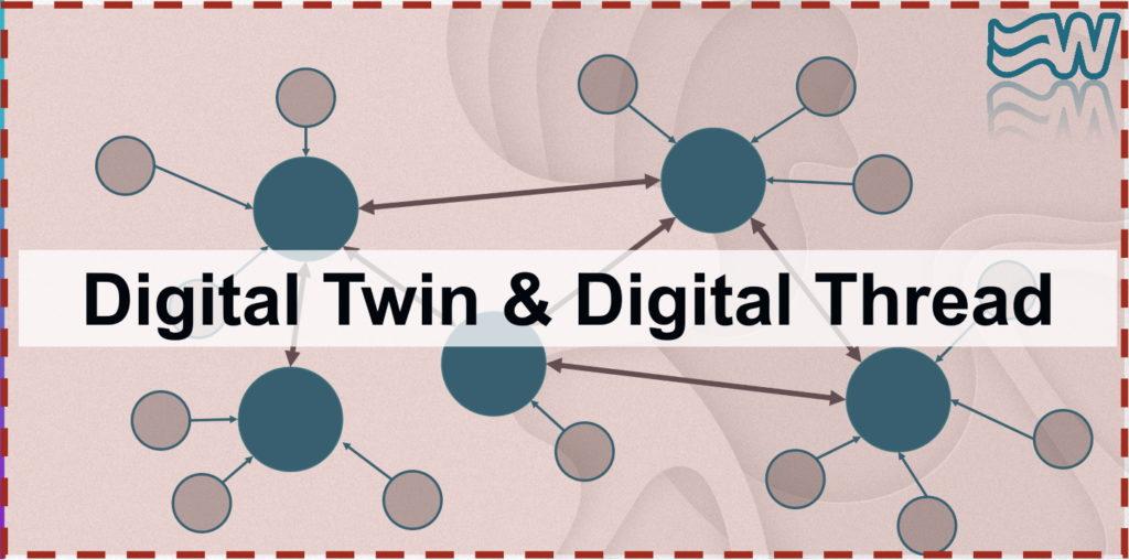 Digital Twin & Digital Thread